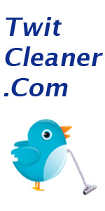 Twit Cleaner - Clean Your Tweetstream